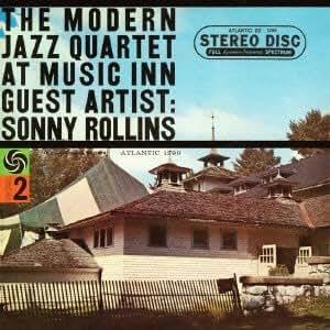 At Music Inn Guest Artist: Sonny Rollins
