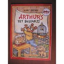 An Arthur Adventure: Arthur`s Pet Business