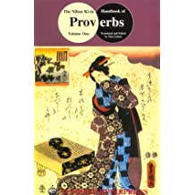 Proverbs: Traditional Wisdom for the Game of Go (Nihon Ki-In Handbook)