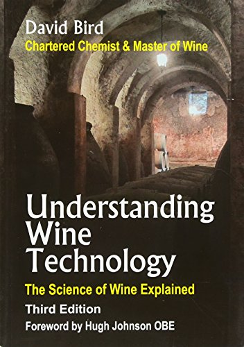 Understanding Wine Technology: The Science of Wine Explained por David Bird