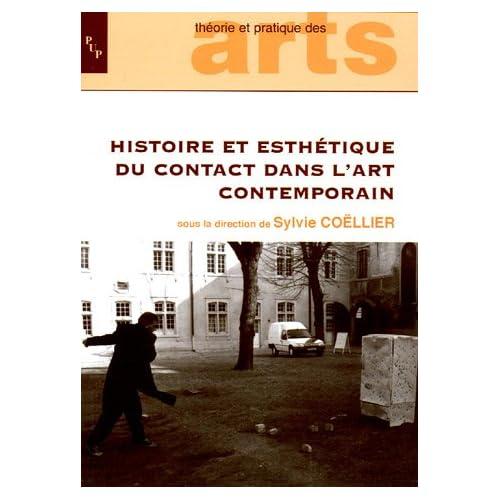 Histoire et esthétique du contact dans l'art contemporain