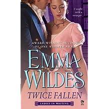 Twice Fallen: Ladies in Waiting