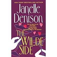 The Wilde Side by Janelle Denison (2005-07-01)