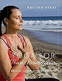 Yoga for Transformation: Beyond Asana Into Awareness