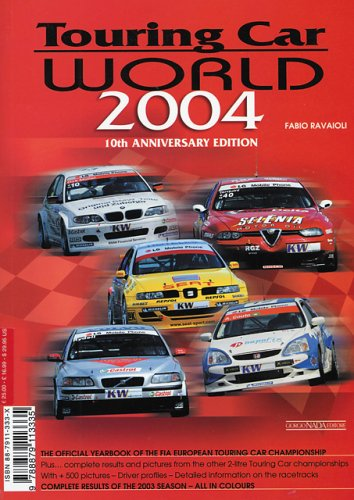 Touring car world 2004. Ediz. illustrata por Fabio Ravaioli