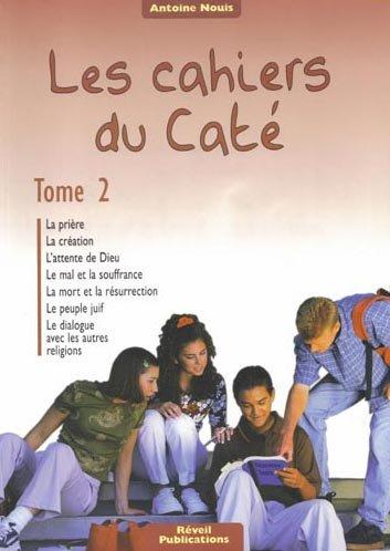 Les cahiers du Caté : Tome 2