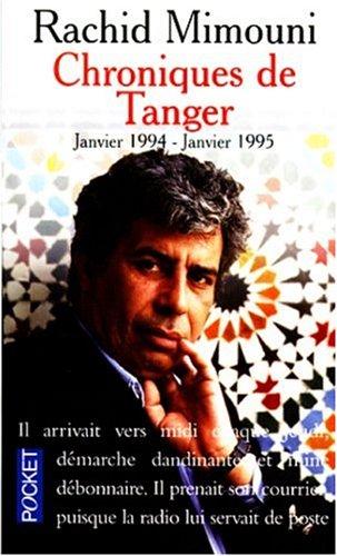 CHRONIQUES DE TANGER. Janvier 1994-janvier 1995