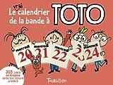 Image de Le vrai calendrier de la bande à Toto : 365 jours pour rigoler avec ton cancre préféré