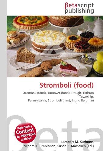Stromboli (Food) por Lambert M Surhone
