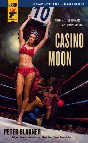 Casino Moon (Hard Case Crime Novels) by Peter Blauner (2011-04-05)