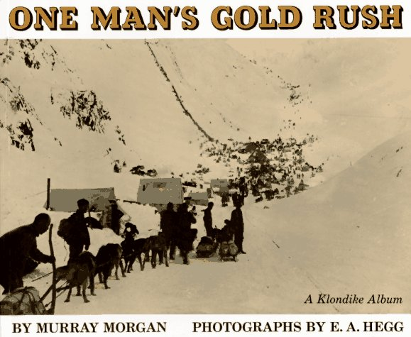 one-mans-gold-rush-a-klondike-album