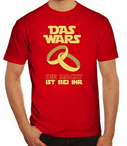 Junggesellenabschieds JGA Hochzeit Herren T-Shirt Das Wars - Die Macht ist bei ihr Rot