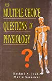 Multiple Choice Questions in Physiology: 1 (B. Jain BHMS Solved Papers)