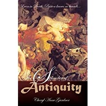 [(The Splendor of Antiquity)] [By (author) Cheryl Anne Gardner] published on (November, 2009)