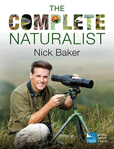 [(The Complete Naturalist)] [By (author) Nick Baker] published on (July, 2015)