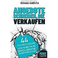 Angebote schreiben, die verkaufen: 44 psychologische Strategien für die erfolgreiche Angebotserstellung (Business auf…