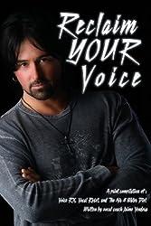 Reclaim Your Voice by Jaime Vendera (2013-02-18)