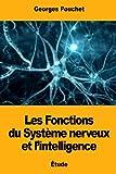 Les Fonctions du Système nerveux et l'intelligence