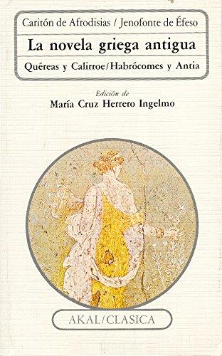 La novela griega antigua (Clásica)