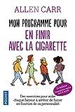 Mon programme pour en finir avec la cigarette...