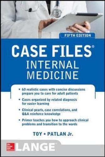 Case Files Internal Medicine, Fifth Edition (LANGE Case Files) por Mark Warner