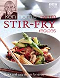 Ken Homs Top 100 Stir-Fry Recipes (BBC Books Quick & Easy Cookery)