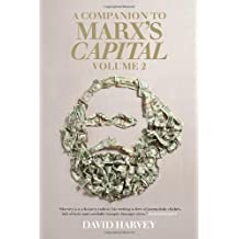 A Companion to Marx's Capital: Volume 2 by David Harvey (10-Sep-2013) Paperback