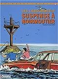 Les Labourdet, tome 9 - Suspense à Noirmoutier