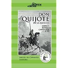 El Ingenioso Hidalgo Don Quijote de la Mancha: Libro 1 tomo 1 Cap 1-32: Volume 2 (El Pozo de los Deseos)