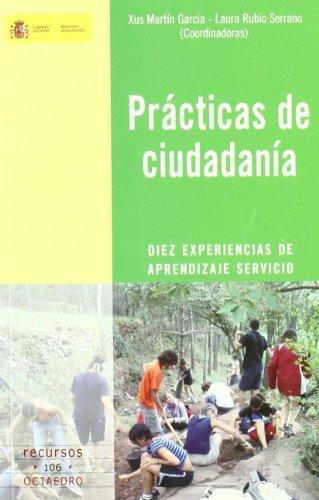 Descargar Libro Prácticas de ciudadanía: Diez experiencias de aprendizaje servicio (Recursos) de Xus Martín García
