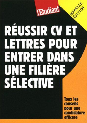 Réussir CV et lettres pour entrer dans une filière sélective par Christine Aubrée