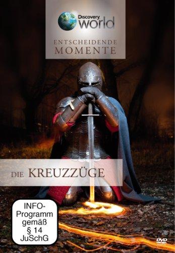 Entscheidende Momente - Die Kreuzzüge