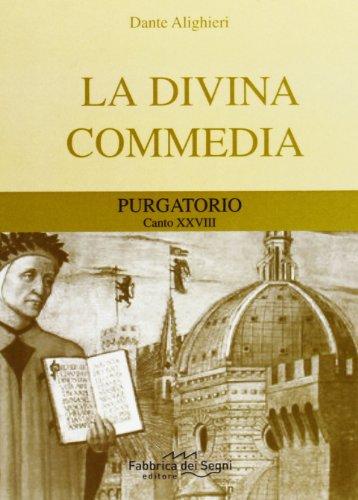 Divina Commedia. Purgatorio canto 28°