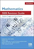Mathematics ISEB Revision Guide 3rd Edition: A Revision Book for Common Entrance