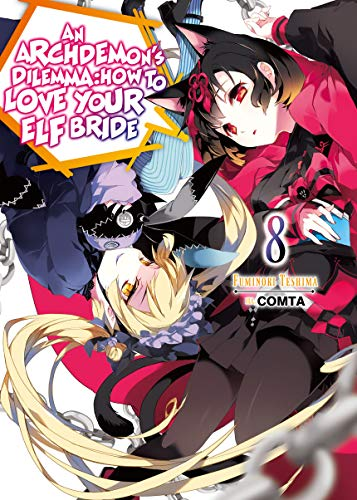 An Archdemon\'s Dilemma: How to Love Your Elf Bride: Volume 8 (English Edition)