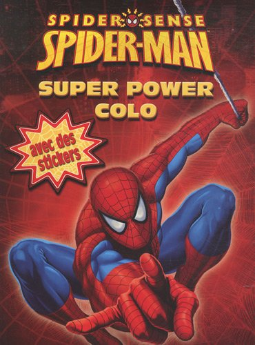 Spider-Sense Spiderman : Super power colo