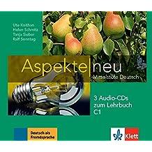 Aspekte neu C1: Mittelstufe Deutsch. 3 Audio-CDs zum Lehrbuch (Aspekte neu / Mittelstufe Deutsch)