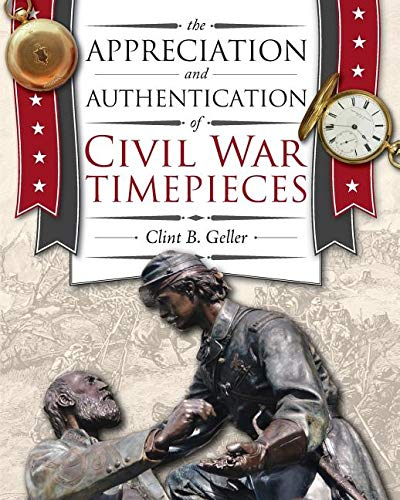 Authentication of Civil War Timepieces ()
