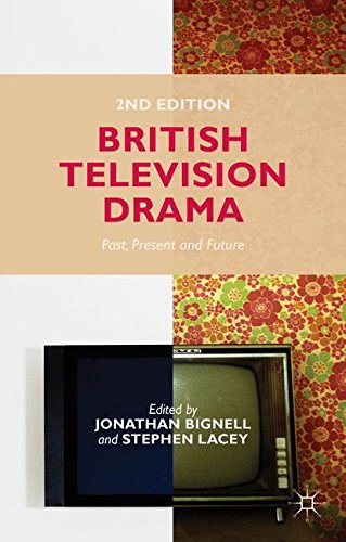British Television Drama: Past, Present and Future