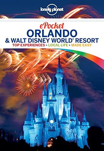 Haven Resort (Lonely Planet Pocket Orlando & Walt Disney World® Resort (Travel Guide) (English Edition))