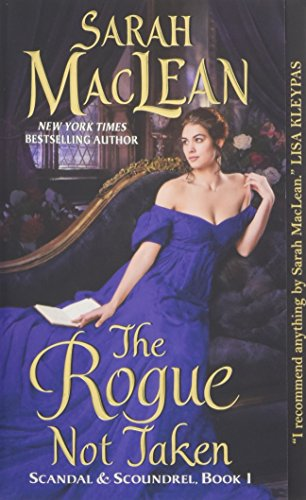 The Rogue Not Taken (Scandal & Scoundrel)