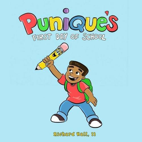 Punique's First Day of School -