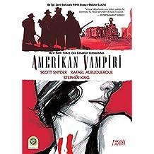 Amerikan Vampiri Cilt 1