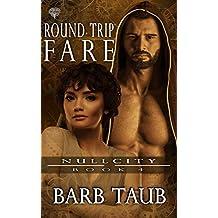 Round Trip Fare (Null City Book 5)