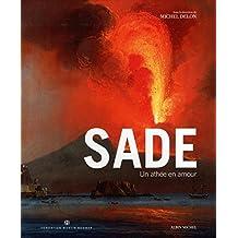 Sade, un athée en amour