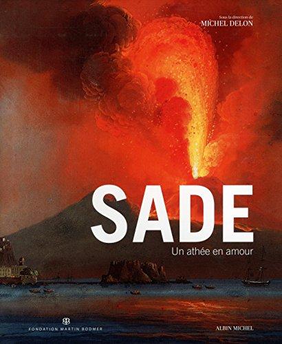Sade : Un athée en amour par Michel Delon, Collectif