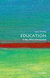 Education: A Very Short Introduction (Very Short Introductions)