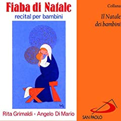 Idea Regalo - Collana il Natale dei bambini: fiaba di Natale (Recital per bambini)