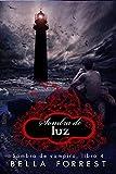 Libros Descargar en linea Sombra de vampiro 4 Sombra de luz (PDF y EPUB) Espanol Gratis