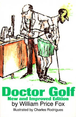 Doctor Golf by William Price Fox (1994-09-02)